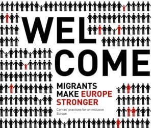Welcome - Migrants make Europe stronger