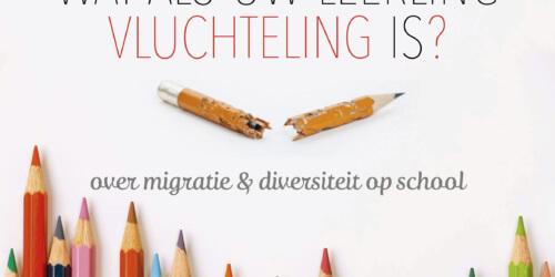 Caritas International België Studiedag: Wat als uw leerling vluchteling is?