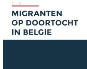 Migranten op doortocht in België: Aanbevelingen voor een meer menselijke aanpak