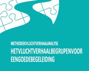 Methodiek vluchtverhaalanalyse: het vluchtverhaal begrijpen voor een goede begeleiding
