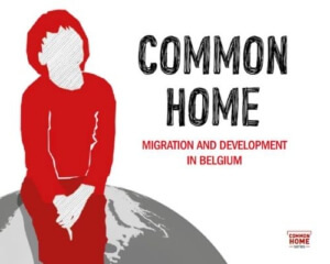 Common home - Migration and development in Belgium