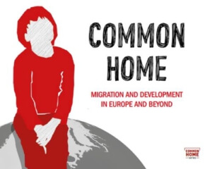 Common home - Migration and development in Europe and beyond