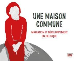Une maison commune - Migration et développement en Belgique
