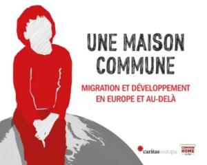 Une maison commune - Migration et développement en Europe et au-delà