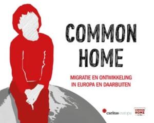 Common Home - migratie en ontwikkeling in Europa en daarbuiten