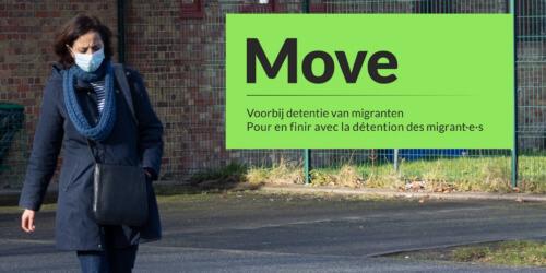 Caritas International Belgique Move, pour en finir avec la détention des personnes migrantes