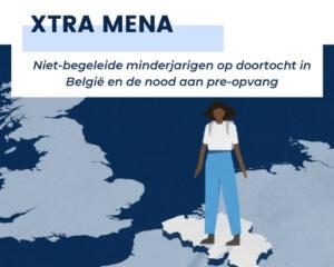 XTRA MENA: Niet-begeleide minderjarigen op doortocht in België en de nood aan pre-opvang